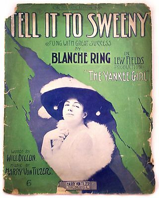 Tell It To Sweeny Songbook/Yankee Girl/Sheet Music/Dillon/1910 Harry Von Tilzer