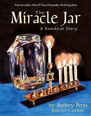 Miracle Jar, The  A Hanukkah Story by Audrey Penn (2008, Hardcover)