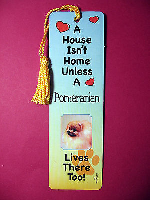"""Pomeranian"" A House Isn't  Home Tassel Bookmark (flag gold tassel) Sku# 14"