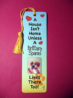 """Brittany Spaniel"" A House Isn't  Home Tassel Bookmark (flag gold tassel) Sku#28"