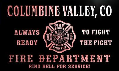 qy51728-r FIRE DEPT COLUMBINE VALLEY, CO COLORADO Firefighter Neon Sign