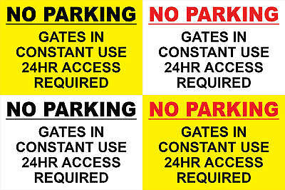 No Parking Gates in Constant Use 24hr Access Req Sticker Sign-Any Size (S116)