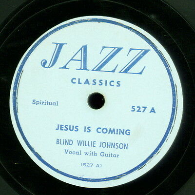 78 RPM  RARE OLD JAZZ BLIND WILLIE JOHNSON JAZZ CLASSICS 527 MUST SEE / EE-