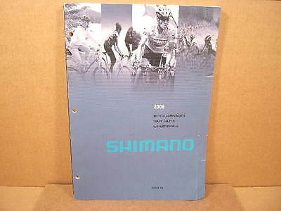 "2006 Shimano Catalog (8"" x 12"" and 238 Pages)"