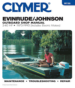 Clymer Evinrude/Johnson Outboard Shop/Repair Manual, 2-40 HP, 1973-1990 B732
