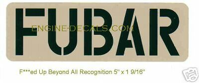 FUBAR decal WWII Slang F***ed Up Beyond All Recognition
