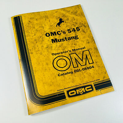 MUSTANG OMC 440 Skid Steer Loader Operator's Manual 1978 OEM