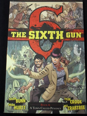 The Sixth Gun Book 4: A Town Called Penance Tpb Coll #18-23!