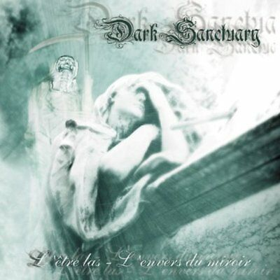 Dark Sanctuary - L'etres las - L'envers du miroir CD NEU OVP