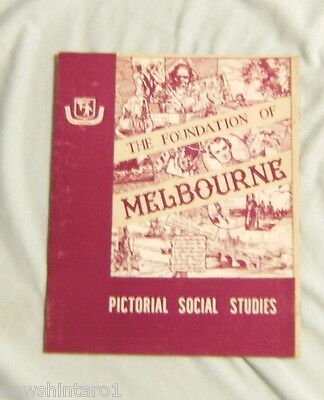 #t1. School Pictorial Studies -  The Foundation Of Melbourne