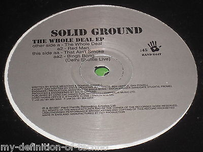 Solid Ground, The Whole Deal EP (Hard Hands 044) Dom Gaskell Steve Meadows