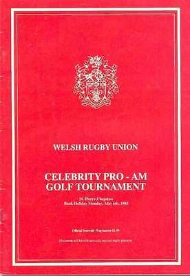 Celebrity Pro-Am Golf Tournament (Welsh Rugby Union) 6 May 1985 Prog, Chepstow