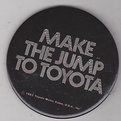 "Vintage 3"" Pinback #d4-010 - Cars -  Make The Jump To Toyota"