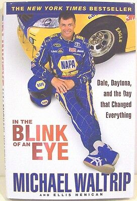 In the Blink of an Eye: Dale, Daytona, & the Day That Changed Everything  Signed