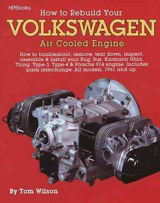 HOW TO REBUILD YOUR VOLKSWAGEN AIR-COOLED ENGINE - TOM WILSON (PAPERBACK) NEW