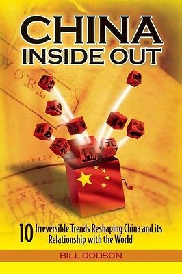 CHINA INSIDE OUT - BILL DODSON (HARDCOVER) NEW