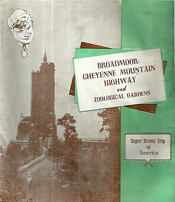 Broadmoor-Cheyenne Mountain Highway and Zoological Gardens Booklet Colorado