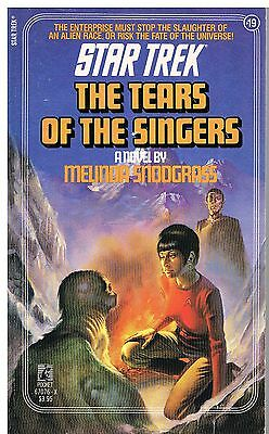 Star Trek: The Tears of the Singers / Melinda Snodgrass