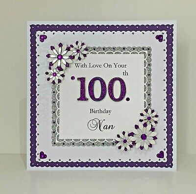 100th Birthday Card for Mum/Nan/Grandad/Dad etc Personalised Handmade