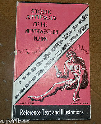 1961 Hard cover book: Stone Artifacts of the Northwestern Plains L. Steege