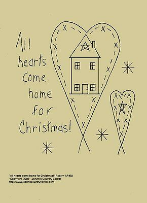 """Primitive Stitchery Pattern """"All hearts come home for Christmas!"""""""