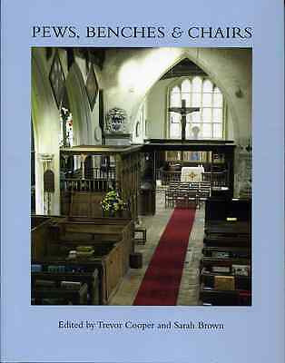 Pews, Benches and Chairs. Church Seating in English Parish Churches from 14th