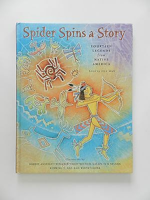 Spider Spins a Story Native America Jill Max Indianer