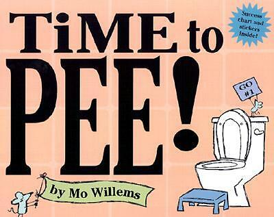 Time to Pee! By Willems, Mo
