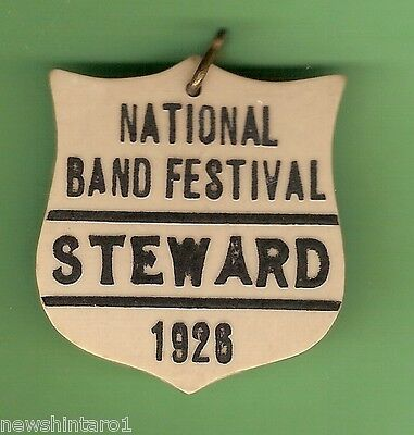 #d96. 1926  Plastic Lapel Badge For A Steward At The National Band Festival