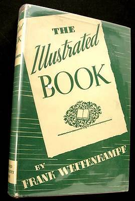 1938 THE ILLUSTRATED BOOK Historical History of Graphic Arts WEITENKAMPF Hcvr