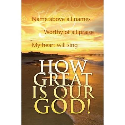 How Great Is Our God, Bulletins, 100