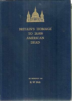 Britain's Homage to 28,000 American Dead WWII Book