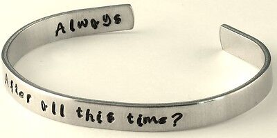 Harry Potter Inspired - After All This Time. Always - A Hand Stamped Bracelet