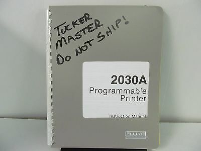 FLUKE 2030A Programmable Printer Instruction Manual w/schematics