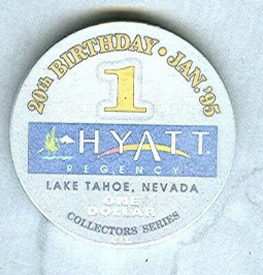 HYATT REGENCY CASINO LAKE TAHOE $1 CHIP (AVG) N0676