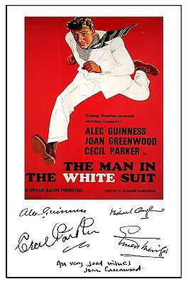 Alec Guinness - Man In The White Suit - Cast Signed (Pre Printed) A4 Poster