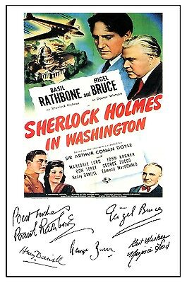 Sherlock Holmes In Washington (Rathbone) - Cast Signed (Pre Printed) A4 Poster
