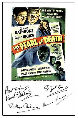 Sherlock Holmes Pearl Of Death (Rathbone) - Cast Signed (Pre Printed) A4 Poster