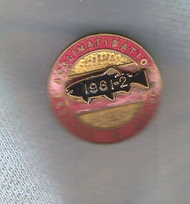 #d109. Fishing Button Hole Badge - 1961-2 Central Acclimatisation Society #428A
