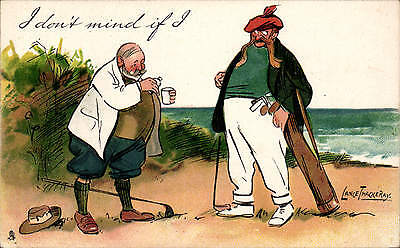 Golf Comic. I don't mind if I... by Lance Thackeray. In Tuck Series # 1627.