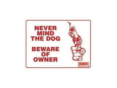 """Never Mind The Dog Beware Of The Owner's Gun Plastic Sign 12""""x9"""" (S-11)"""