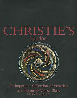 CHRISTIE'S LONDON IMPORTANT VENETIAN AND FACON DE VENISE GLASS Catalog 2000
