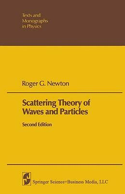 Roger G Newton / Scattering Theory of Waves and Particles 9783642881305