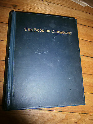 The Book of Chicagoans 1917 Chicago Biographical Directory