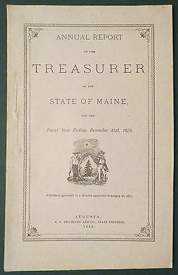1880 Annual Report Treasurer State of Maine for 1879