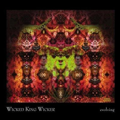 Wicked King Wicker - Evolving (NEW CD)