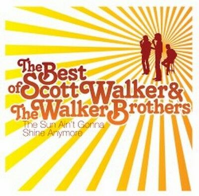 Scott Walker And The Walker Brothers - The Best Of - The Sun Ain't Gonn (NEW CD)