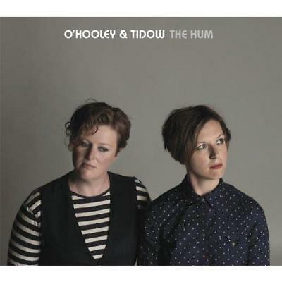 O'Hooley And Tidow - The Hum (NEW CD)