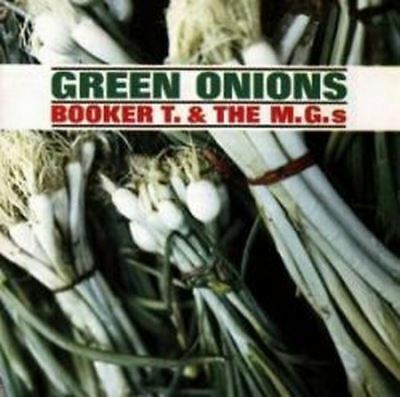 Booker T And The MGs - Green Onions (NEW CD)