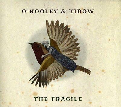 O'Hooley And Tidow - The Fragile (NEW CD)